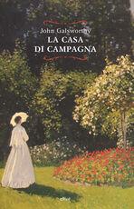 Libro La casa di campagna John Galsworthy