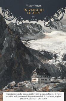 Recuperandoiltempo.it In viaggio. Le Alpi Image