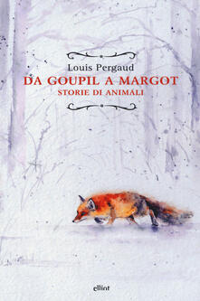 Da Goupil a Margot. Storie di animali.pdf