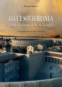 Lecce sotterranea di Coimo De Giorgi