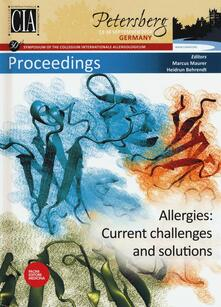 Allergies. Current challenges and solutions