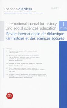International journal for history and social sciences education-Revue internationale de didactique de l'histoire et des sciences sociales (2016). Vol. 1