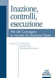 Libro Inazione, controlli, esecuzione. Atti del Convegno in ricordo di Giovanni Dean
