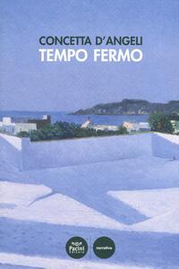 Tempo fermo - Concetta D'Angeli - copertina