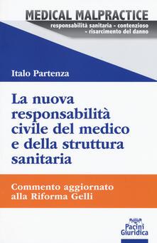La nuova responsabilità civile del medico e della struttura sanitaria. Commento aggiornato alla Riforma Gelli.pdf