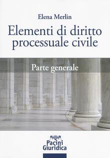 Camfeed.it Elementi di diritto processuale civile. Parte generale Image