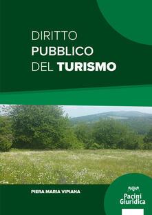 Diritto pubblico del turismo - Piera Maria Vipiana - copertina