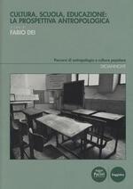 Cultura, scuola, educazione: la prospettiva antropologica