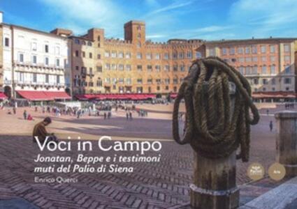 Voci in campo. Joanatan, Beppe e i testimoni muti del Palio di Siena