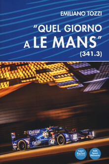 Winniearcher.com «Quel giorno a Le Mans» (341.3) Image