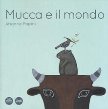Mucca e il mondo. Ediz. a colori.pdf