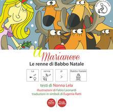 Partyperilperu.it A Marianeve. Le renne di Babbo Natale. In CAA (Comunicazione Aumentativa Alternativa). Ediz. a colori Image