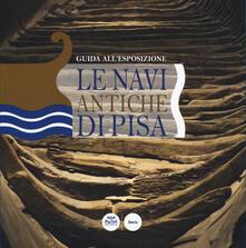 Camfeed.it Le navi antiche di Pisa. Guida all'esposizione Image