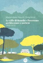 Le ville di Ronchi e Poveromo. Architetture e società 1900-1970. Testo inglese a fronte