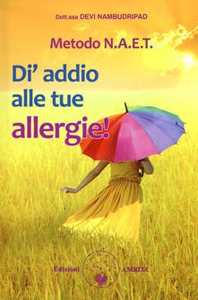 Osteriamondodoroverona.it Metodo N.A.E.T.  Di' addio alle tue allergie! Image