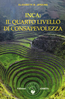 Winniearcher.com Inca: il quarto livello di consapevolezza Image