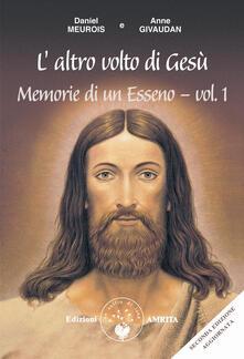 Promoartpalermo.it Memorie di un esseno. Vol. 1: altro volto di Gesù, L'. Image
