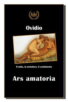 Ars amatoria - Fabio Marescotti,P. Nasone Ovidio - ebook