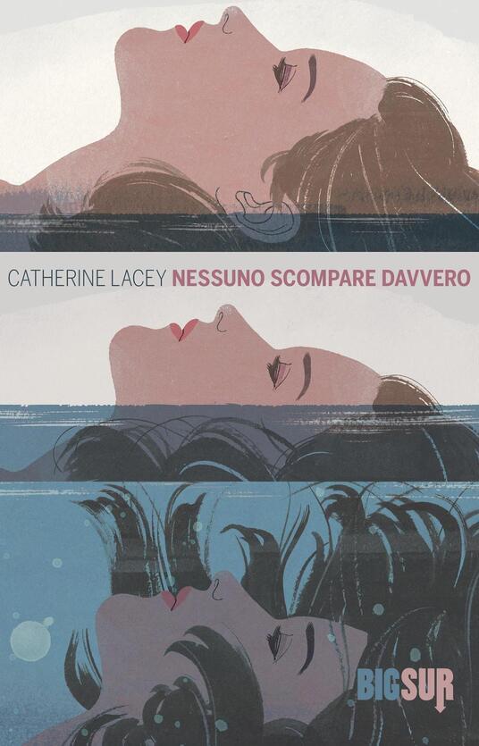Nessuno scompare davvero - Catherine Lacey - copertina