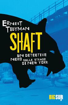 Shaft - E. Capriolo,Ernest Tidyman - ebook