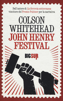 Winniearcher.com John Henry Festival Image