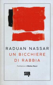 Un bicchiere di rabbia - Raduan Nassar - copertina