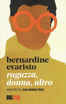 Ragazza, donna, altro - Bernardine Evaristo - copertina
