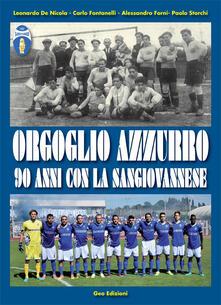 Antondemarirreguera.es Orgoglio azzurro. 90 anni con la Sangiovannese Image