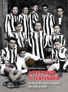 Chievoveronavalpo.it Aspettando il centenario. La storia del calcio a Nogara dal 1920 al 2020 Image