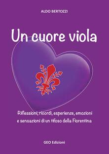 Winniearcher.com Un cuore viola. Riflessioni, ricordi, esperienze, emozioni e sensazioni di un tifoso della Fiorentina Image