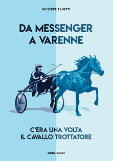Amatigota.it Da Messenger a Varenne. C'era una volta il cavallo trottatore Image