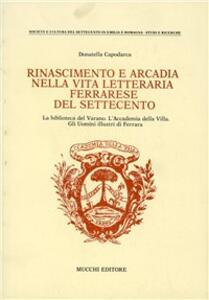 Rinascimento e Arcadia nella vita letteraria ferrarese del Settecento