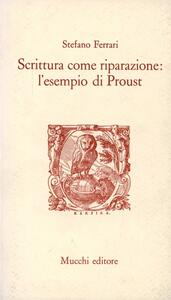 Scrittura come riparazione: l'esempio di Proust