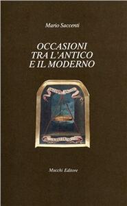 Occasioni tra l'antico e il moderno