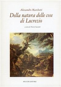 Della natura delle cose di Lucrezio - Marchetti Alessandro - wuz.it