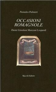 Occasioni romagnole. Dante, Giordani, Manzoni, Leopardi