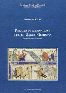 Relatio de innovatione Ecclesie Sancti Geminiani. Storia di una cattedrale