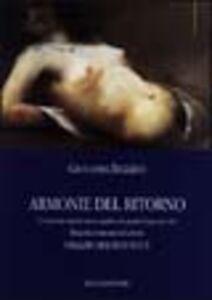Libro Armonie del ritorno. Biografia romanzata del pittore U. Magnavacca Giovanni Biglino