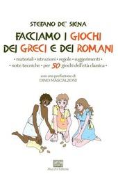 Facciamo i giochi dei greci e dei romani