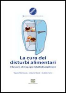 La cura dei disturbi alimentari. Il lavoro di equipe multidisciplinare