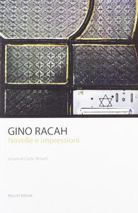 Gino Racah. Novelle e impressioni