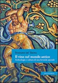 Il vino nel mondo antico. A...