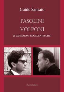 Pasolini e Volponi (e variazioni novecentesche)