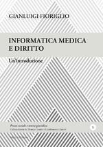Informatica medica e diritto. Un'introduzione