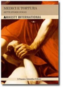 Medici e tortura. Sette storie d'oggi