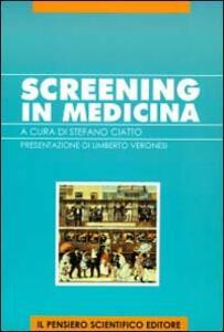 Screening in medicina. Guida per il medico