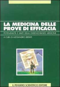 La medicina delle prove di efficacia. Potenziale e limiti dell'evidence-based medicine