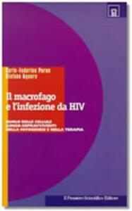 Il macrofago e l'infezione da HIV. Ruolo delle cellule lungo-sopravviventi nella patogenesi e nella terapia