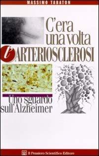 C'era una volta l'arteriosclerosi - Tabaton Massimo - wuz.it
