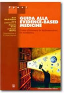 Guida alla Evidence-Based Medicine. Come ricercare le informazioni in medicina